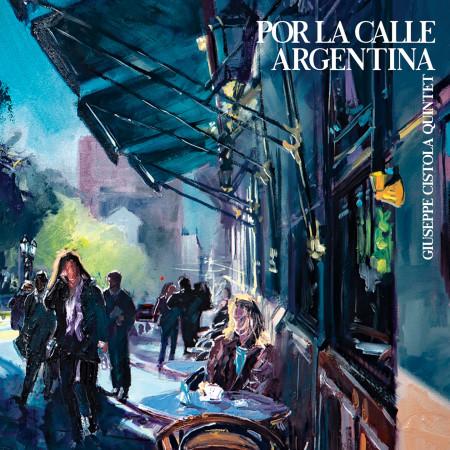 Por la Calle Argentina