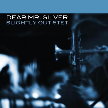 Dear mr. silver